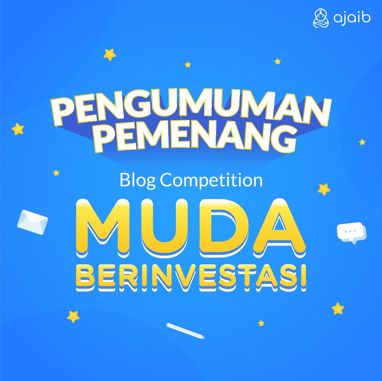 "Pengumuman pemenang AJAIB Blog Competition ""Muda Berinvestasi"""